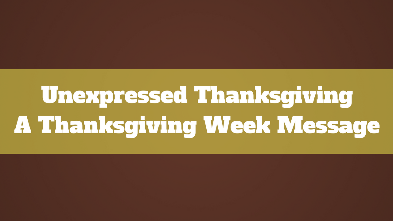 Unexpressed Thanksgiving